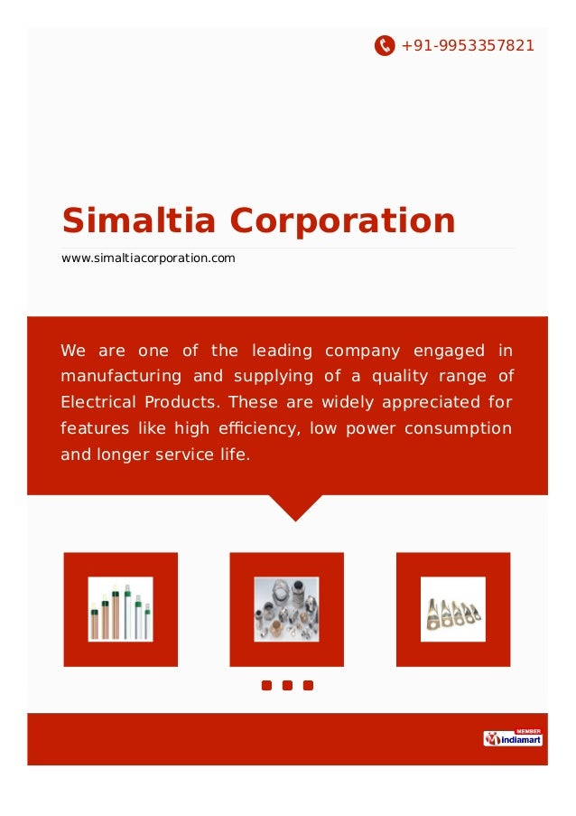 +91-9953357821 Simaltia Corporation www.simaltiacorporation.com We are one of the leading company engaged in manufacturing...
