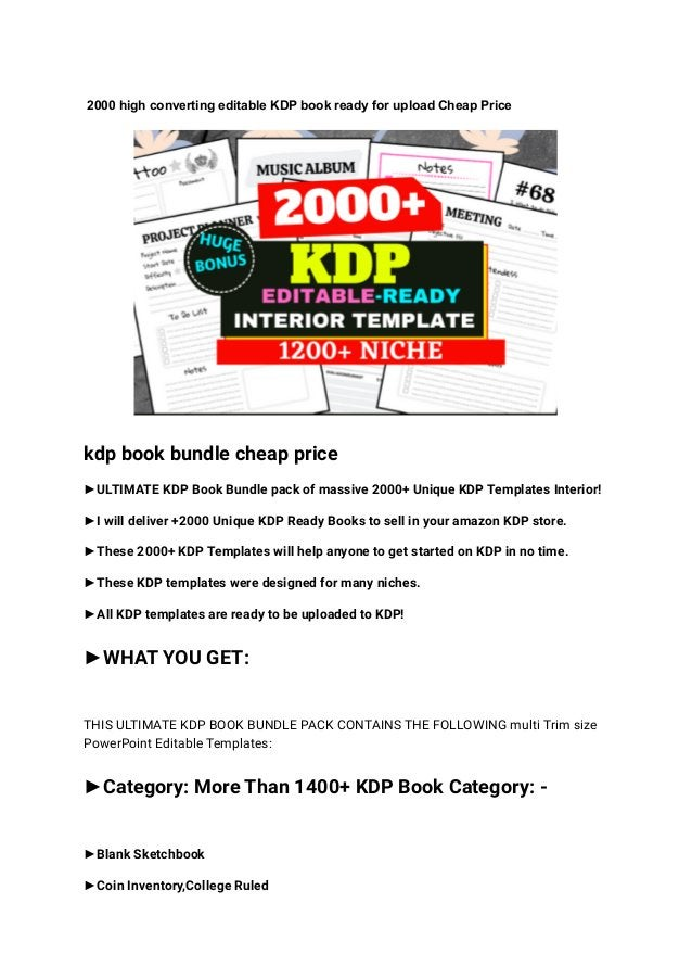 2000 high converting editable KDP book ready for upload Cheap Price kdp book bundle cheap price ►ULTIMATE KDP Book Bundle ...
