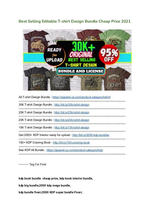 Best Selling Editable T-shirt Design Bundle Cheap Price 2021 All T-shirt Design Bundle : https://apparel.us.com/product-ca...