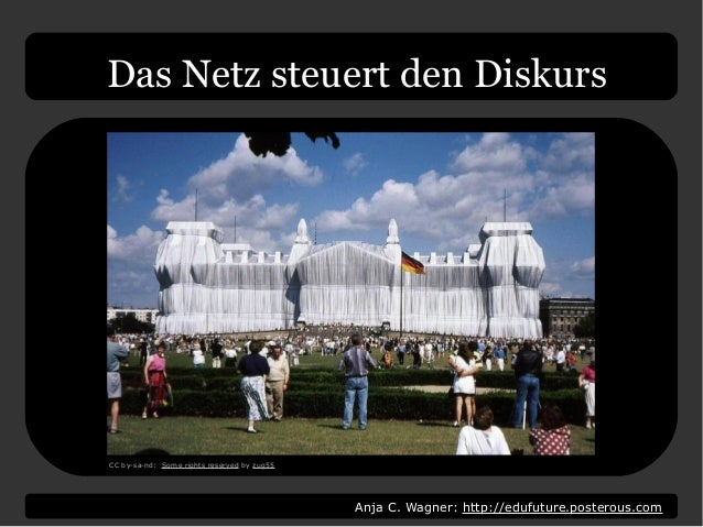 Anja C. Wagner: http://edufuture.posterous.com Das Netz steuert den Diskurs CC by-sa-nd: Some rights reserved by zug55