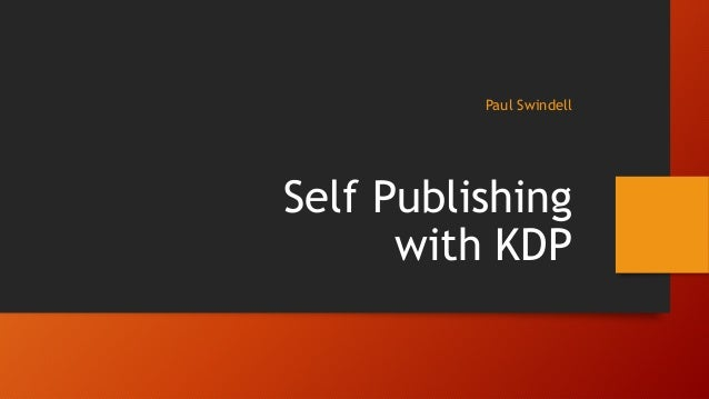 Paul Swindell Self Publishing with KDP