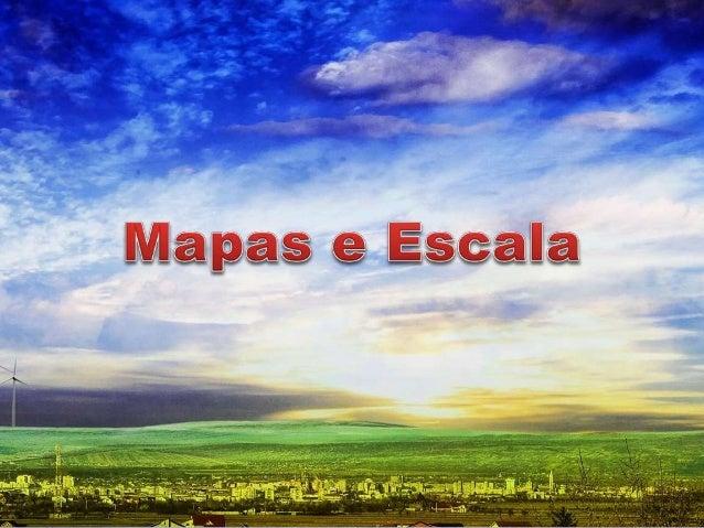 Mapa  É uma representação do espaço geográfico, sendo assim um instrumento.  serve para se orientar, localizar e  conhecer...