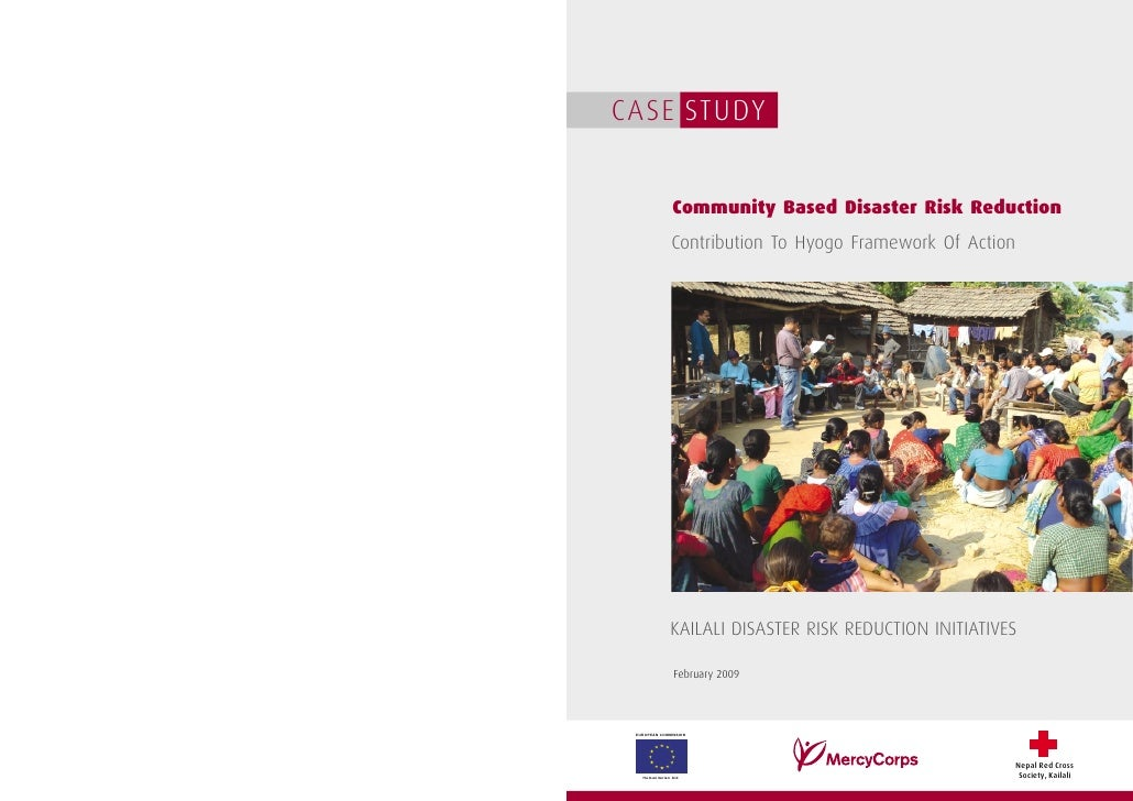 CASE STUDY                   Community Based Disaster Risk Reduction                Contribution To Hyogo Framework Of Act...