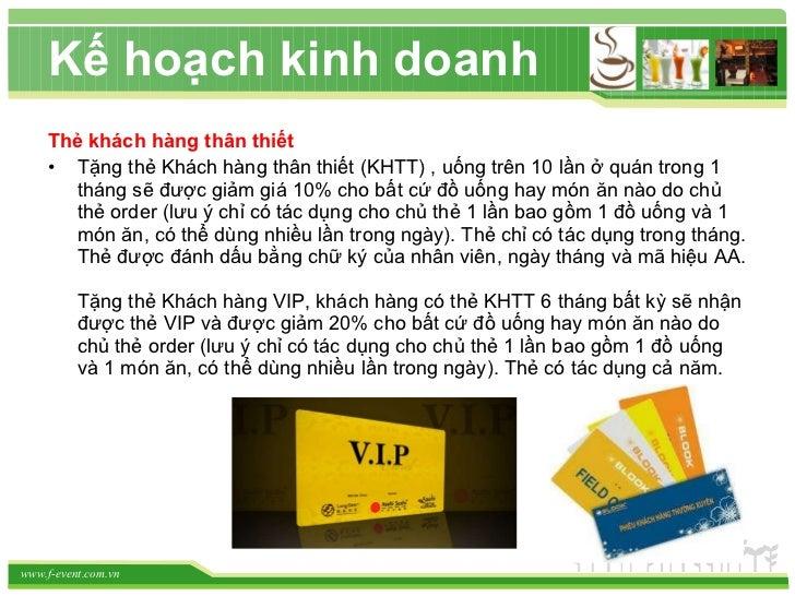 <ul><li>Thẻ khách hàng thân thiết </li></ul><ul><li>Tặng thẻ Khách hàng thân thiết (KHTT) , uống trên 10 lần ở quán trong ...