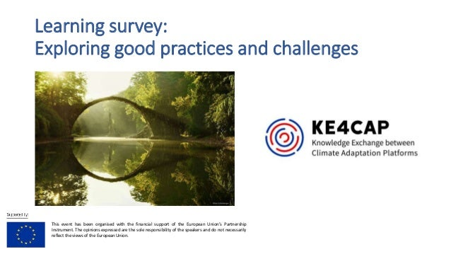 Learning survey: Exploring good practices and challenges This event has been organised with the financial support of the E...