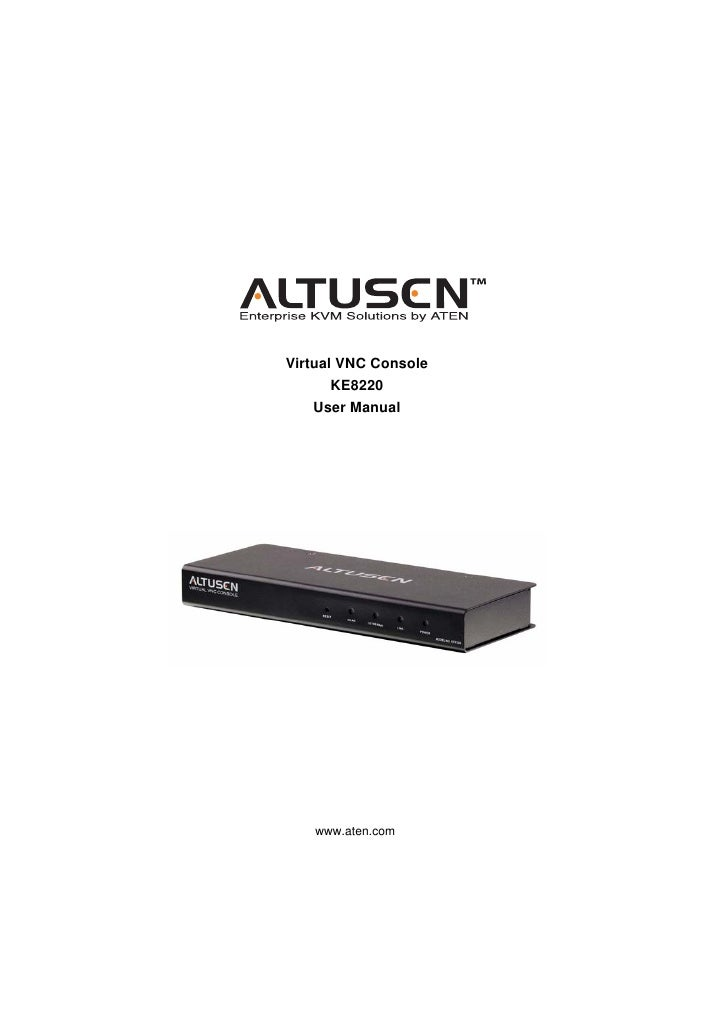 Virtual VNC Console       KE8220    User Manual   www.aten.com