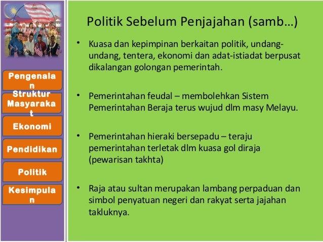 Keadaan Masyarakat Di Tanah Melayu Sebelum Dan Selepas Penjajahan