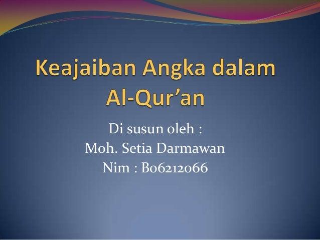 Di susun oleh :Moh. Setia Darmawan  Nim : B06212066