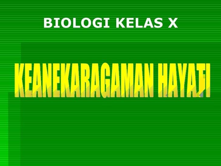 KEANEKARAGAMAN HAYATI BIOLOGI KELAS X