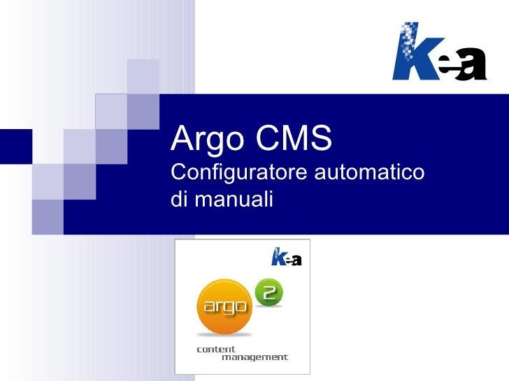 Argo CMSConfiguratore automaticodi manuali