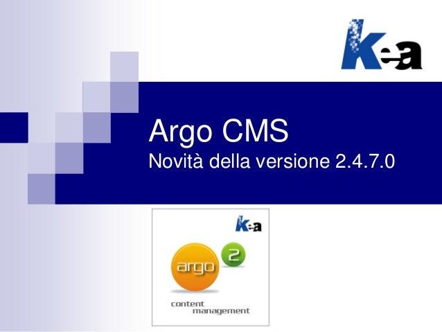Argo CMS Novità della versione 2.4.7.0