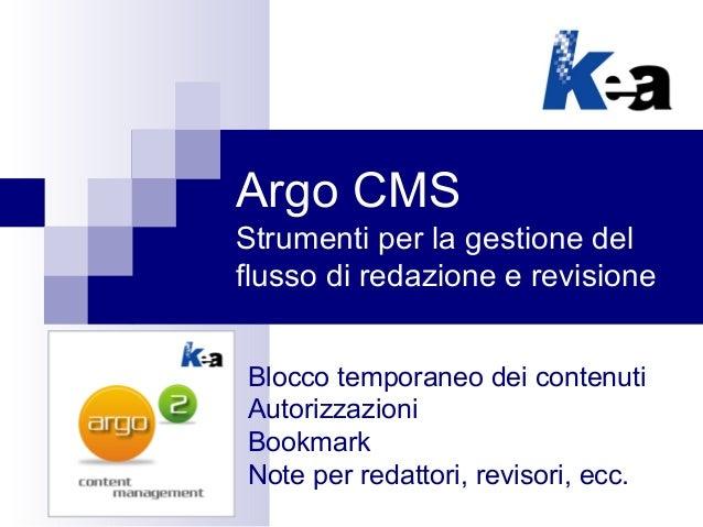 Argo CMS Strumenti per la gestione del flusso di redazione e revisione Blocco temporaneo dei contenuti Autorizzazioni Book...