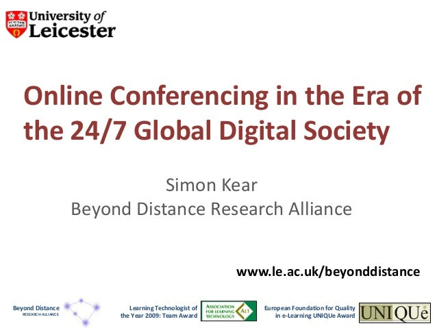 Online Conferencing in the Era of   the 24/7 Global Digital Society                                  Simon Kear           ...