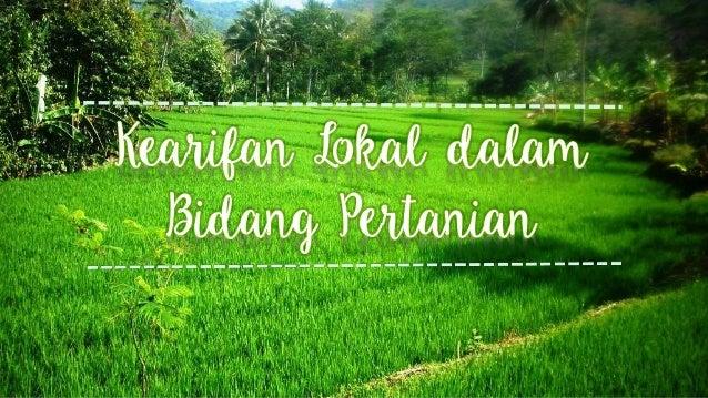 Kearifan Lokal Dalam Bidang Pertanian