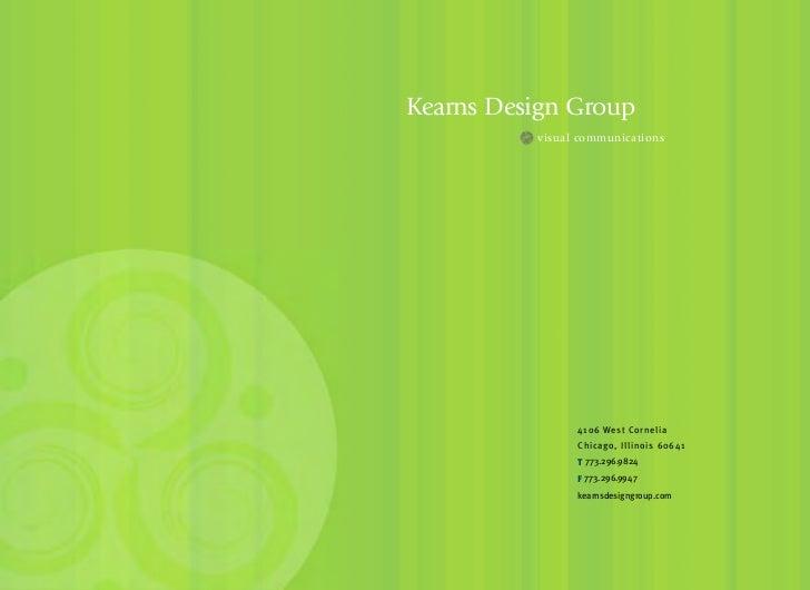 Kearns Design Group          visual communications                4106 West Cornelia                Chicago, Illinois 6064...