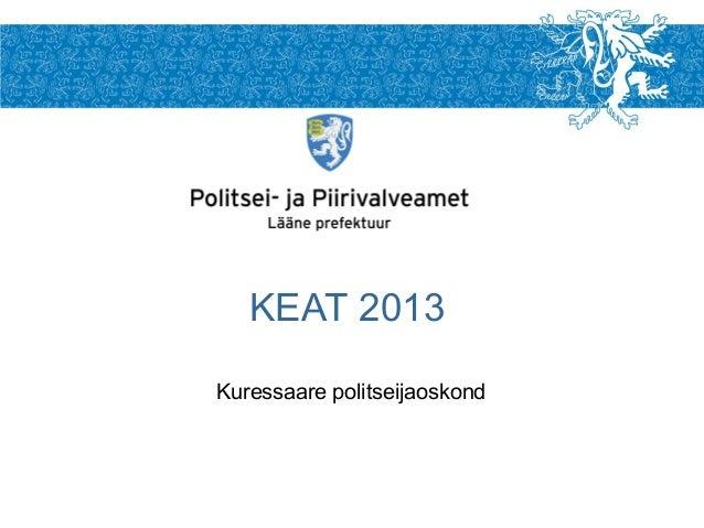 KEAT 2013Kuressaare politseijaoskond