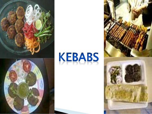 Kebabs ppt for Awadhi cuisine ppt