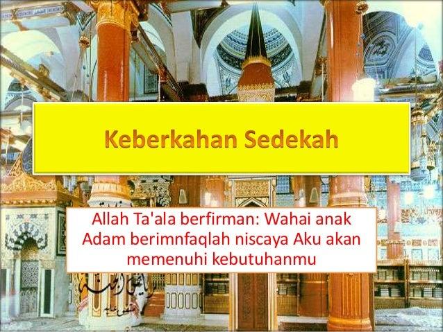 Allah Ta'ala berfirman: Wahai anak Adam berimnfaqlah niscaya Aku akan memenuhi kebutuhanmu