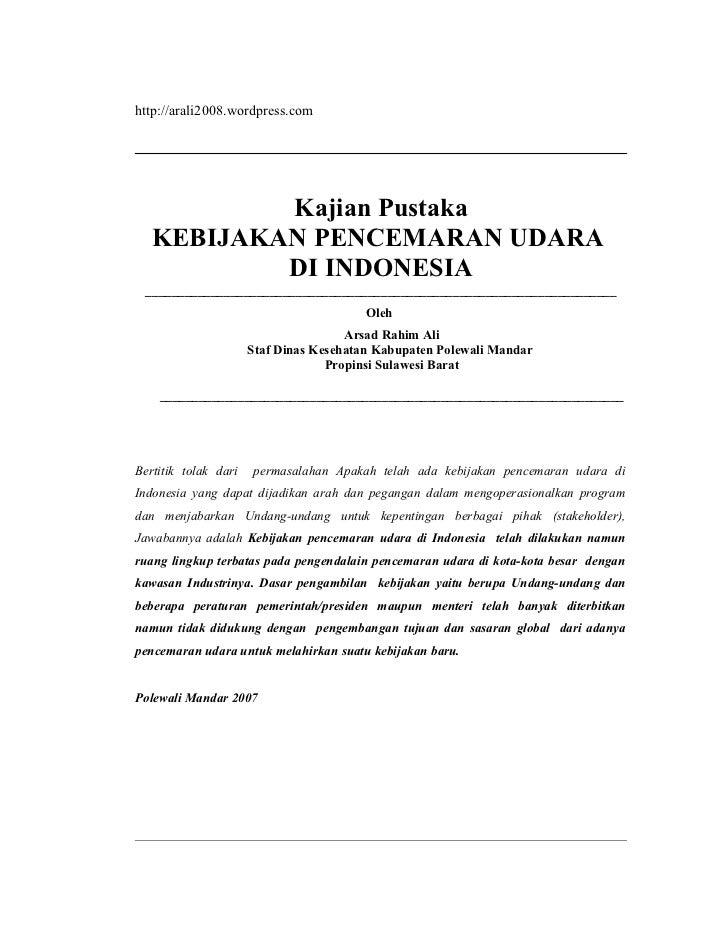 http://arali2008.wordpress.com           Kajian Pustaka   KEBIJAKAN PENCEMARAN UDARA           DI INDONESIA ______________...