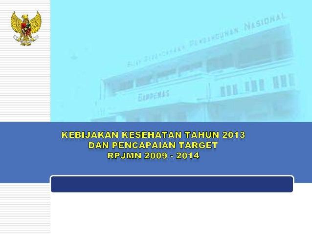 Outline I. Pendahuluan II. Hasil Evaluasi RPJMN  III. RKP 2013 IV. Program Strategis V. Penganggaran 2013