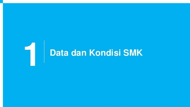 1 Data dan Kondisi SMK 3