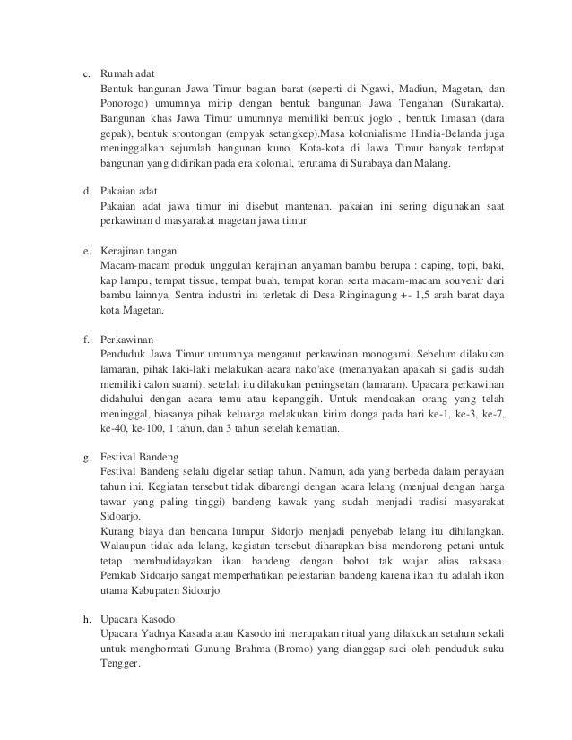 c. Rumah adatBentuk bangunan Jawa Timur bagian barat (seperti di Ngawi, Madiun, Magetan, danPonorogo) umumnya mirip dengan...