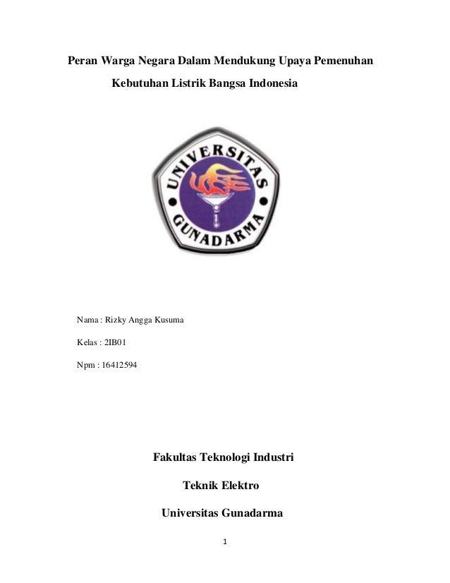 1 Peran Warga Negara Dalam Mendukung Upaya Pemenuhan Kebutuhan Listrik Bangsa Indonesia Nama : Rizky Angga Kusuma Kelas : ...