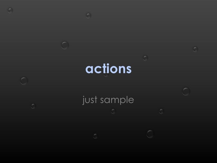 actions just sample