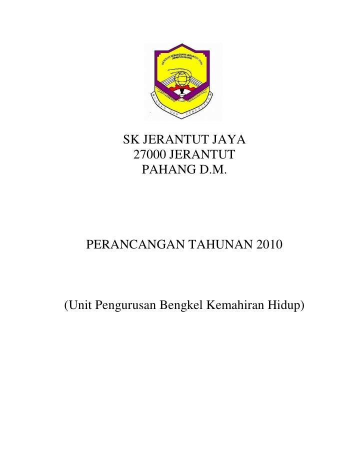 SK JERANTUT JAYA            27000 JERANTUT              PAHANG D.M.        PERANCANGAN TAHUNAN 2010    (Unit Pengurusan Be...