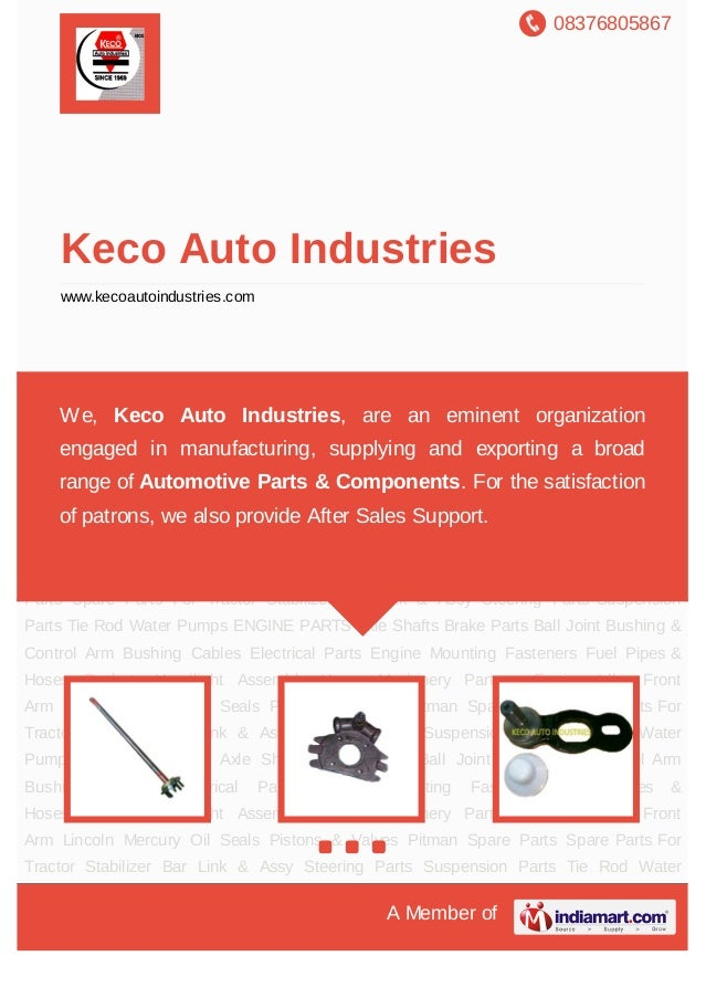 08376805867A Member ofKeco Auto Industrieswww.kecoautoindustries.comAxle Shafts Brake Parts Ball Joint Bushing & Control A...