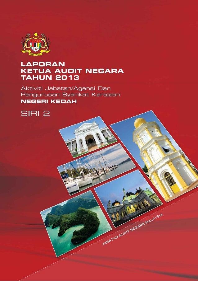 Laporan Ketua Audit Negara 2013 Siri 2 Negeri Kedah