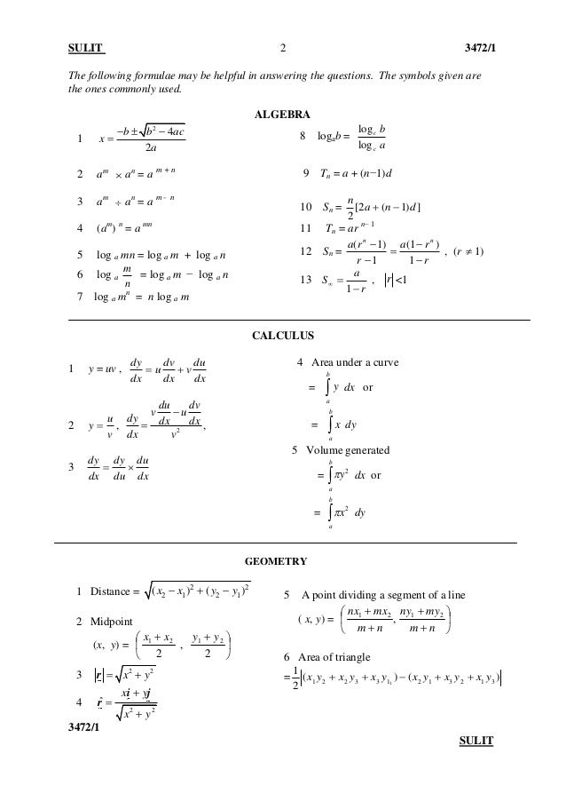 SULIT 3472/1 3472/1 SULIT 2 The following formulae may be helpful in answering the questions. The symbols given are the on...