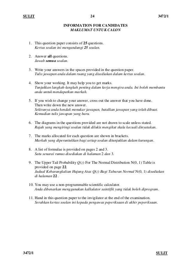 SULIT 24 3472/1 3472/1 SULIT INFORMATION FOR CANDIDATES MAKLUMAT UNTUK CALON 1. This question paper consists of 25 questio...