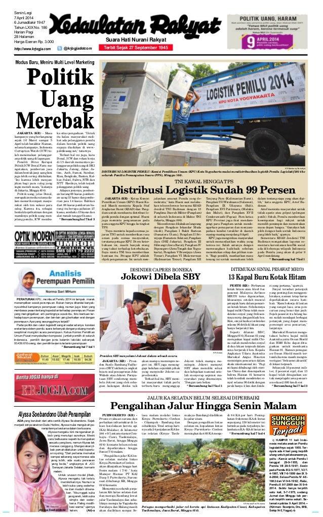 @krjogjadotcom Senin Legi 7 April 2014 6 Jumadilakir 1947 Tahun LXIX No. 186 Harian Pagi 28 Halaman Harga Eceran Rp. 3.000...