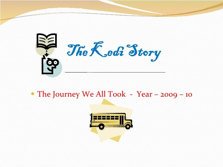 <ul><li>The Journey We All Took  -  Year – 2009 – 10 </li></ul>
