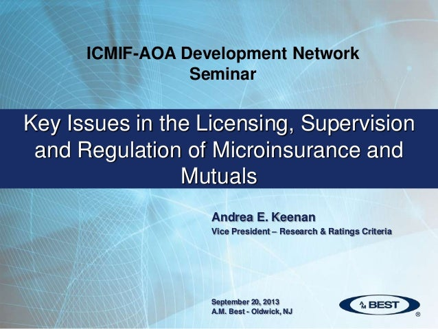 Andrea E. Keenan Vice President – Research & Ratings Criteria Key Issues in the Licensing, Supervision and Regulation of M...