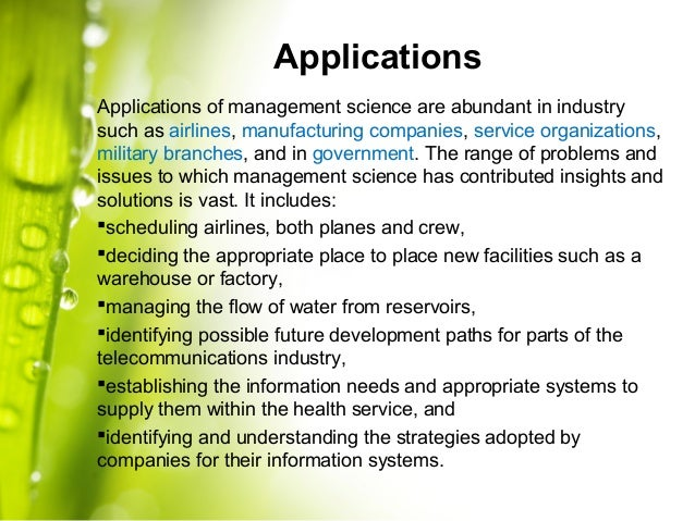 the application of scientific management in Free essay: the increasing application of scientific management principles of work organisations to services is, despite its limitations, inevitable and.