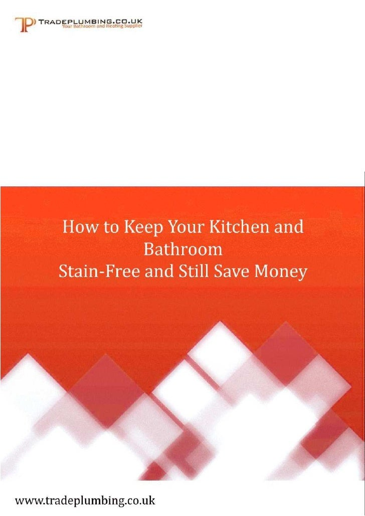How To Keep Your Kitchen and Bathroom Stain-Free                How to Keep Your Kitchen and Bathroom                    S...