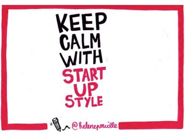 Keep calm with start-up style