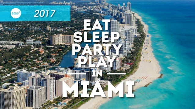 2017 EAt sleep Party play in miami