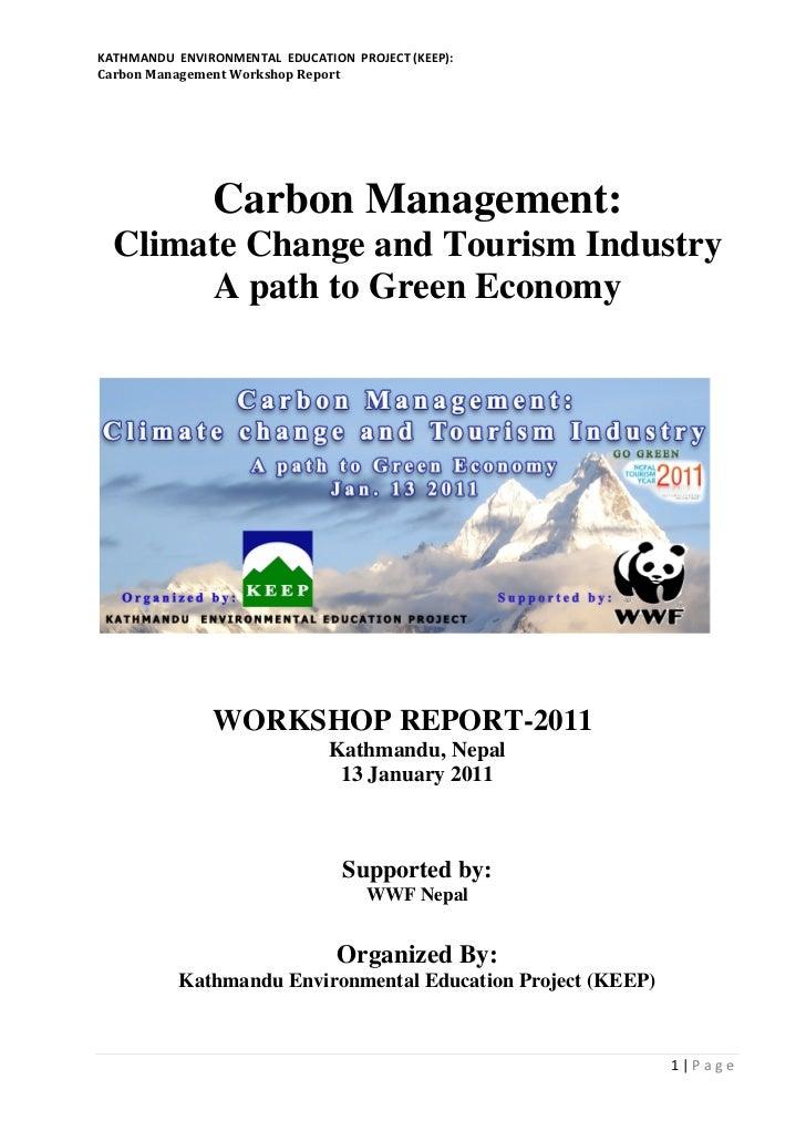 KATHMANDU ENVIRONMENTAL EDUCATION PROJECT (KEEP):Carbon Management Workshop Report               Carbon Management:  Clima...