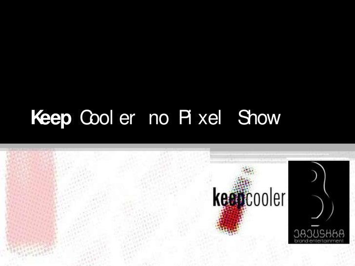 KeepCooler no Pixel Show<br />