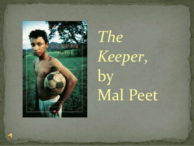 The Keeper, by Mal Peet