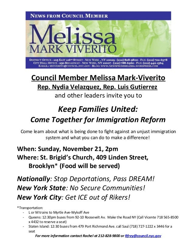 Council Member Melissa Mark-Viverito Rep. Nydia Velazquez, Rep. Luis Gutierrez and other leaders invite you to Keep Famili...