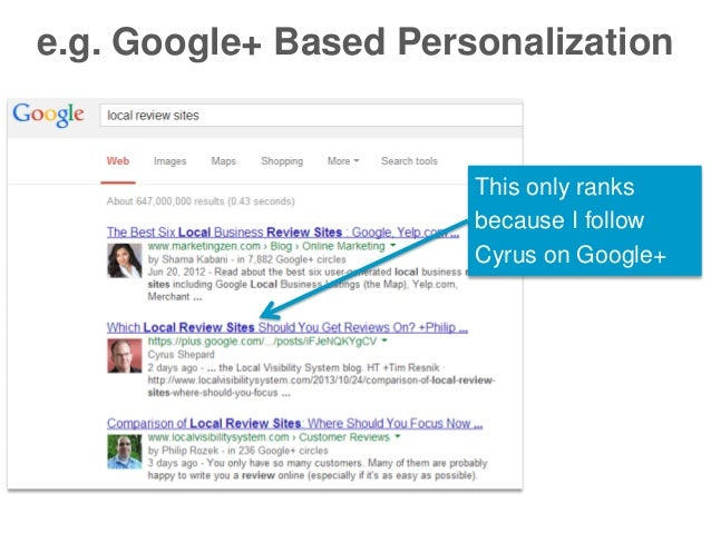 e.g. Google+ Based Personalization  This only ranks because I follow Cyrus on Google+