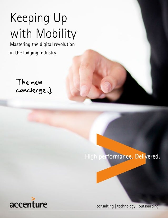 Keeping Upwith MobilityMastering the digital revolutionin the lodging industry   The new   concierge