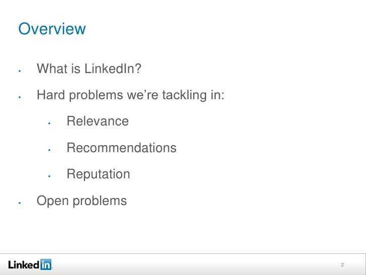 Overview<br /><ul><li>What is LinkedIn?
