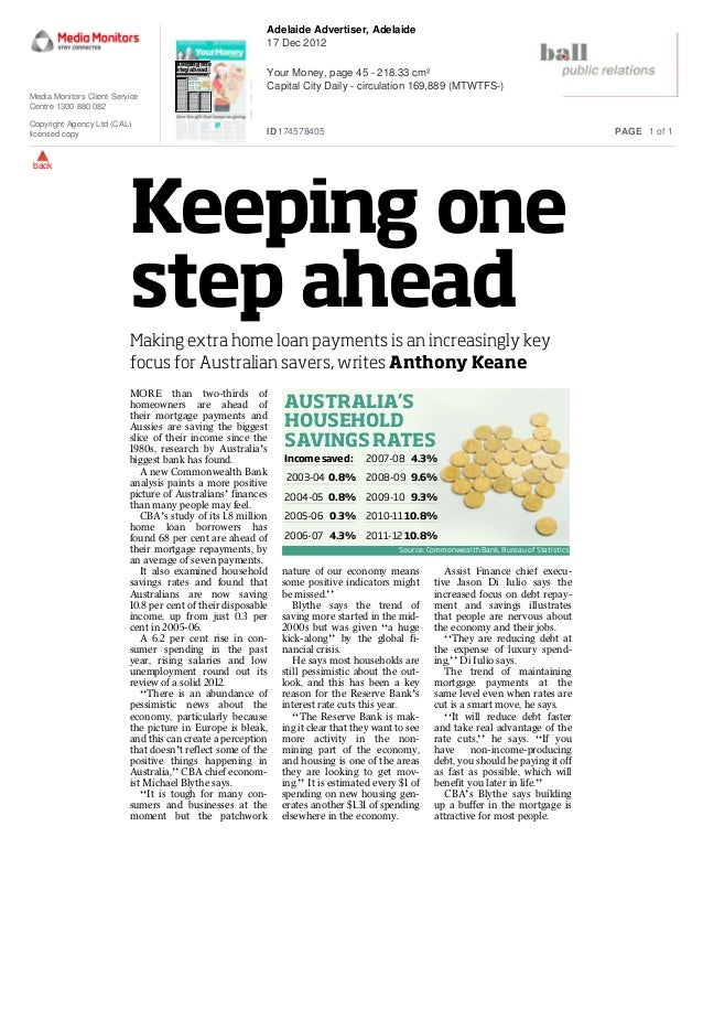 Keeping one step ahead AUSTRALIA'S HOUSEHOLD SAVINGS RATES Source: Commonwealth Bank, Bureau of Statistics Income saved: 2...