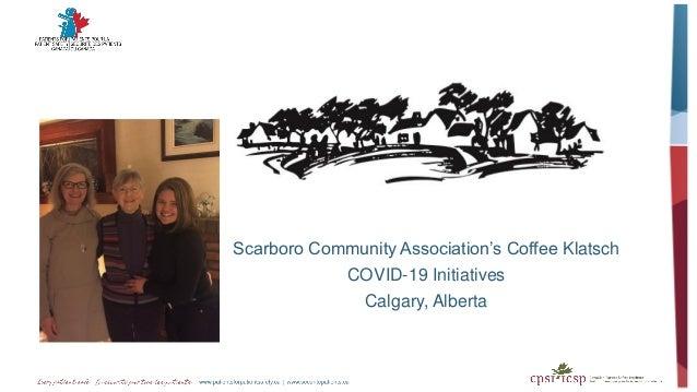 Scarboro Community Association's Coffee Klatsch COVID-19 Initiatives Calgary, Alberta