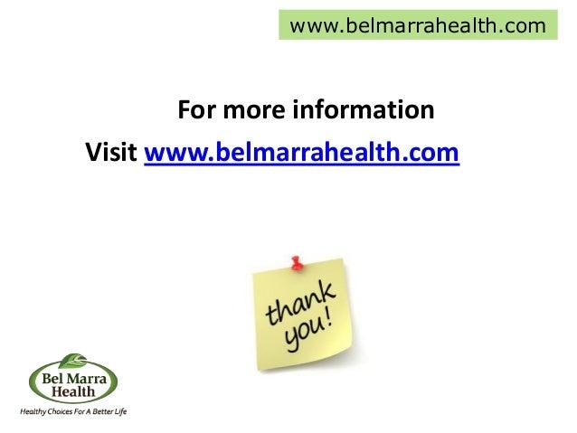 For more information Visit www.belmarrahealth.com www.belmarrahealth.com
